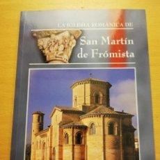 Libros de segunda mano: LA IGLESIA ROMÁNICA DE SAN MARTÍN DE FRÓMISTA (RICARDO PUENTE). Lote 161722518