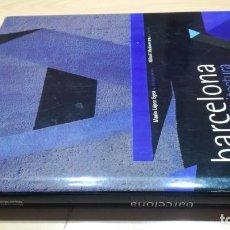 Libros de segunda mano: BARCELONA -FUTURARQUITECTURA - LUNWERG EDITORES - 240 PÁGINAS; 32X27 CM. Lote 161821774