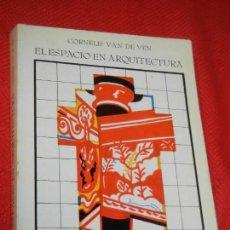 Libros de segunda mano: EL ESPACIO EN ARQUITECTURA, DE CORNELIS VAN DE VEN - CATEDRA 1981. Lote 162300302