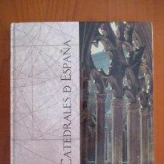 Libros de segunda mano: CATEDRALES DE ESPAÑA. PEDRO NAVASCUÉS PALACIO. FERNANDO CHUECA GOITIA. ESPASA. 1999. Lote 162365418