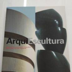Libros de segunda mano: ARQUIESCULTURA M. BRÜDERLIN DIALOGOS ENTRE ARQUITECTURA Y ESCULTURA GUGGENHEIM BILBAO NUEVO. Lote 162570448