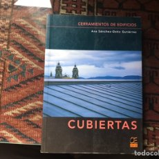 Livros em segunda mão: CERRAMIENTOS DE EDIFICIOS. CUBIERTAS. ANA SÁNCHEZ OSTIZ. Lote 162595208