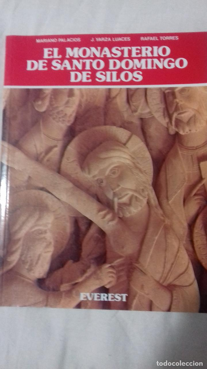 EL MONASTERIO DE SANTO DOMINGO DE SILOS. (Libros de Segunda Mano - Bellas artes, ocio y coleccionismo - Arquitectura)