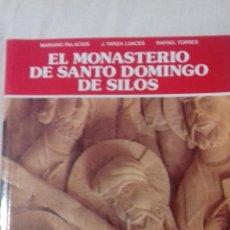 Libros de segunda mano: EL MONASTERIO DE SANTO DOMINGO DE SILOS.. Lote 163394334