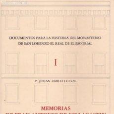 Libros de segunda mano: DOCUMENTOS PARA LA HISTORIA DEL MONASTERIO DE SAN LORENZO EL REAL DE EL ESCORIAL : MEMORIAS DE FR.. Lote 163403898