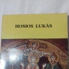Libros de segunda mano: HOSIOS LUKÁS.. Lote 163406690