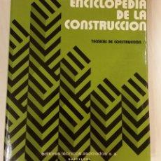 Libros de segunda mano: ENCICLOPEDIA DE LA CONSTRUCCIÓN.TECNICAS DE CONSTRUCCION I. EDIT.TECNICOS ASOCIADOS.. Lote 163509106