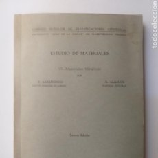 Libros de segunda mano: ARQUITECTO ARQUITECTURA . ESTUDIO DE MATERIALES VII . MATERIALES METÁLICOS .ARREDONDO Y ALAMAN 1963. Lote 163757542