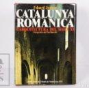 Libros de segunda mano: LIBRO EN CATALÁN - CATALUNYA ROMÀNICA. ARQUITECTURA SEGLE XI. EDUARD JUNYENT- ABADIA MONTSERRAT,1975. Lote 164422410