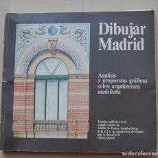 Libros de segunda mano: LIBRO ARQUITECTURA DIBUJAR MADRID POR HELENA IGLESIAS. Lote 164871446