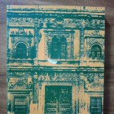 Libros de segunda mano: LA OBRA RENACENTISTA DEL AYUNTAMIENTO DE SEVILLA - J. MORALES, ALFREDO. Lote 165205426