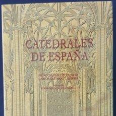 Libros de segunda mano: CATEDRALES DE ESPAÑA.P. NAVASCUÉS PALACIO Y C. SARTHDU CARRERES. Lote 165309442