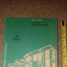 Libros de segunda mano: LA CASA AUTOCONSTRUIDA. Lote 165603310