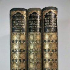 Libros de segunda mano: HISTORIA DEL ARTE HISPANOAMERICANO. 3 TOMOS. DIEGO ANGULO. EDITORIAL SALVAT. 1945-1950-1956. Lote 166616166