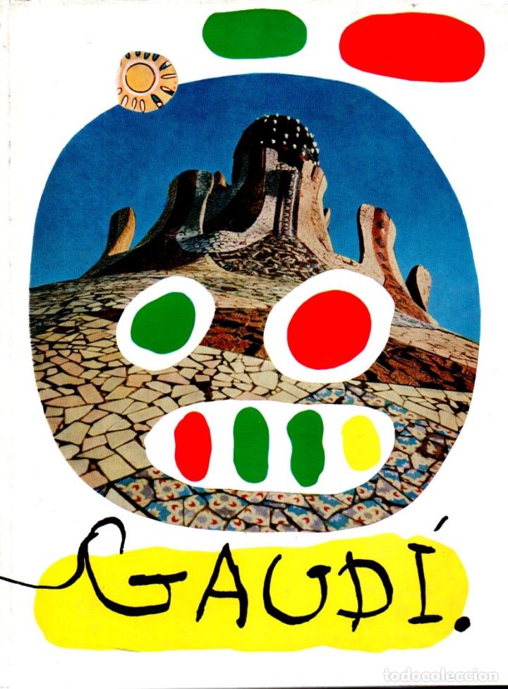 SWEENEY / SERT : ANTONI GAUDÍ (INFINITO, 1961) CUBIERTA DE JOAN MIRÓ. (Libros de Segunda Mano - Bellas artes, ocio y coleccionismo - Arquitectura)