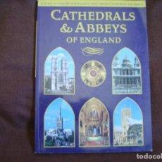 Libros de segunda mano: CATHEDRALS & ABBEYS OF ENGLAND. Lote 167659340