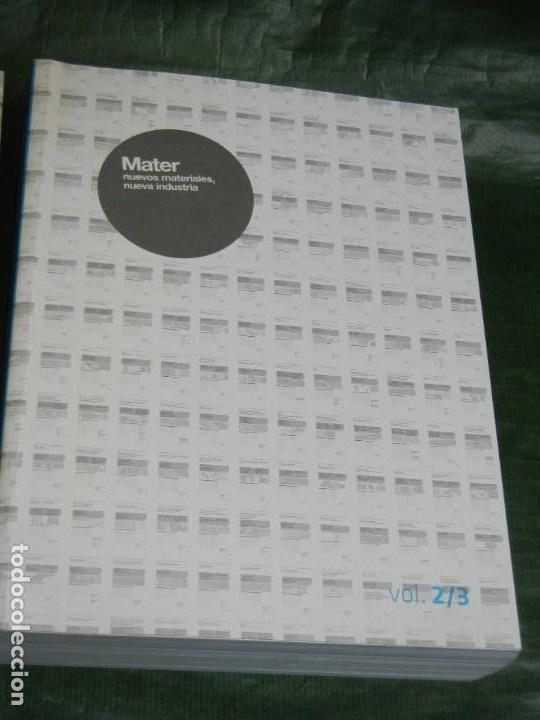 Libros de segunda mano: MATER IN PROGRESS .- NUEVOS MATERIALES, NUEVA INDUSTRIA -3 VOLÚMENES VV.AA. 2008 ARQUITECTURA - Foto 4 - 167852096