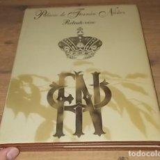 Libros de segunda mano: PALACIO DE FERNÁN NÚÑEZ. RETRATO VIVO.TEXTOS JOS MARTÍN. FOTOGRAFÍAS JOSE MANUEL LUNA. 1998. . Lote 167883640