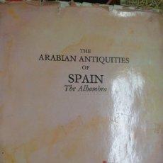 Libros de segunda mano: ARABIAN ANTIQUITIES OF SPAIN. THE ALHAMBRA. GRANADA. JAMES CAVANAH MURPHY.. Lote 49731625