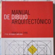 Libros de segunda mano: MANUAL DE DIBUJO ARQUITECTÓNICO - FRANCIS D.K. CHING. Lote 168148720