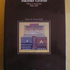 Libros de segunda mano: MICHAEL GRAVES OBRAS Y PROYECTOS 1966-1985. EDITORIAL GUSTAVO GILI, 1987.. Lote 168206520