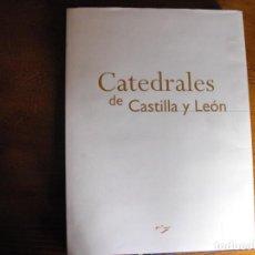 Libros de segunda mano: CATEDRALES DE CASTILLA Y LEÓN. GRAN FORMATO. 42X32 CM. EDITORIAL EDILESA.. Lote 168595360