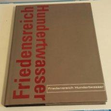 Libros de segunda mano: FRIEDENSREICH HUNDERTWASSER (EDICIÓN EN ESPAÑOL). Lote 168728540