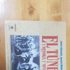 Libros de segunda mano: EL TÚNEL HISTORIA Y MITO.. Lote 168763954