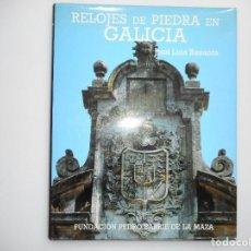 Libros de segunda mano: JOSÉ LUIS BASANTA RELOJES DE PIEDRA EN GALICIA Y94713. Lote 168785736
