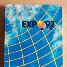 Libros de segunda mano: EXPO'92 SEVILLA PROYECTOS Y OBRAS DICIEMBRE 1989. Lote 169299033