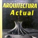Libros de segunda mano: JOSÉ BOIX GENE. ARQUITECTURA ACTUAL. BARCELONA. 1960.. Lote 169337100
