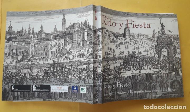 Libros de segunda mano: RITO Y FIESTA. Una aproximación a la arquitectura efímera sevillana. - Foto 3 - 169471224