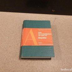 Libros de segunda mano: ARQUITECTURA.......GUIA DE LA ARQUITECTURA DEL SIGLO XX.....ESPAÑA....1997..... Lote 169556452