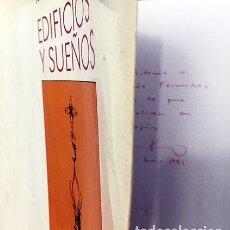 Libros de segunda mano: JUAN ANTONIO RAMÍREZ : EDIFICIOS Y SUEÑOS. (CON AUTÓGRAFO) (ARQUITECTURA). Lote 169676224