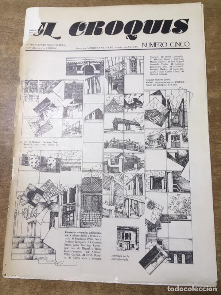 EL CROQUIS NUMERO CINCO - SEIS - 1982/1983 NOVIEMBRE- ENERO (Libros de Segunda Mano - Bellas artes, ocio y coleccionismo - Arquitectura)
