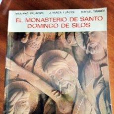 Libros de segunda mano: EL MONASTERIO DE SANTO DOMINGO DE SILOS. VV.AA. 1.973. Lote 170430404