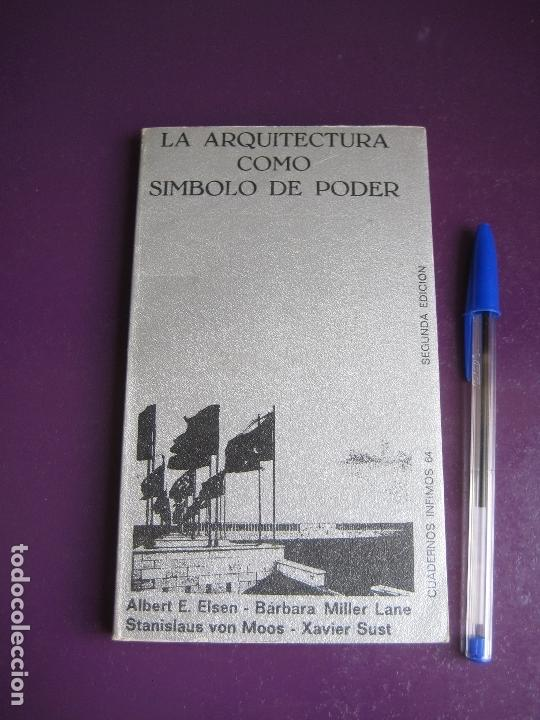 LA ARQUITECTURA COMO SIMBOLO DE PODER - TUSQUETS INFIMOS 2ª EDICION 1978 - LE CORBUSIER (Libros de Segunda Mano - Bellas artes, ocio y coleccionismo - Arquitectura)