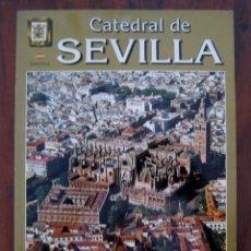 Libros de segunda mano: CATEDRAL DE SEVILLA. Lote 171412653