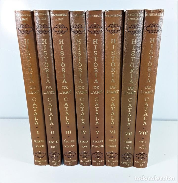 HISTÒRIA DE LART CATALÀ. 8 TOMOS. EDICIONS 62. BARCELONA. 1983/86. (Libros de Segunda Mano - Bellas artes, ocio y coleccionismo - Arquitectura)