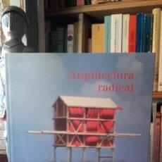 Libros de segunda mano: ARQUITECTURA RADICAL. MUVIN, CATALOGO RAZONADO.. Lote 171651472
