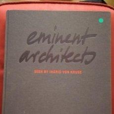Libros de segunda mano: EMINENT ARCHITECTS. SEEN BY INGRID VON KRUSE (JOVIS). Lote 171797492