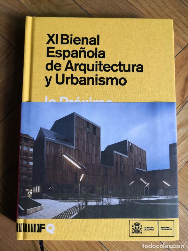 XI BIENAL ESPAÑOLA DE ARQUITECTURA Y URBANISMO. LO PRÓXIMO, LO NECESARIO. (Libros de Segunda Mano - Bellas artes, ocio y coleccionismo - Arquitectura)