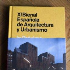 Libros de segunda mano: XI BIENAL ESPAÑOLA DE ARQUITECTURA Y URBANISMO. LO PRÓXIMO, LO NECESARIO. . Lote 172028538
