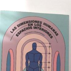 Libros de segunda mano: DIMENSIONES HUMANAS EN ESPACIOS INTERIORES - JULIUS PANERO; MARTIN ZELNIK. Lote 172478067