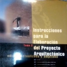 Libros de segunda mano: INSTRUCCIONES PARA LA ELABORACIÓN DEL PROYECTO ARQUITECTÓNICO. Lote 172611050