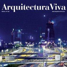 Libros de segunda mano: ARQUITECTURA VIVA 107 108 MADRID METRÓPOLIS LA CONSTRUCCIÓN INSOMNE DE UN TERRITORIO ACELERADO III-V. Lote 172780973