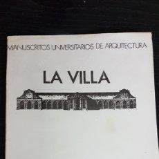 Libros de segunda mano: MANUSCRITO UNIVERSITARIO DE ARQUITECTURA LA VILLA. Lote 173029572