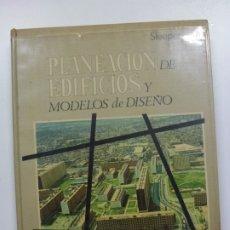 Libros de segunda mano: PLANEACIÓN DE EDIFICIOS Y MODELOS DE DISEÑO. SLEEPER. UTEHA.. Lote 173063594