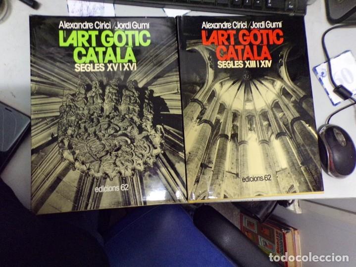 Libros de segunda mano: L'ART GÒTIC CATALÀ (2 VOL.) - ALEXANDRE CIRICI / JORDI GUMÍ - Foto 2 - 173588537