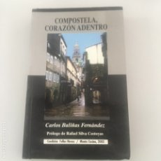 Libros de segunda mano: COMPOSTELA, CORAZÓN ADENTRO. Lote 173629644